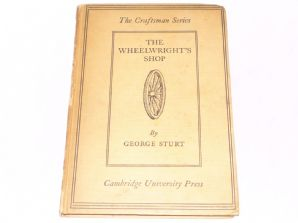Wheelwright's Shop : The (Sturt 1939 )